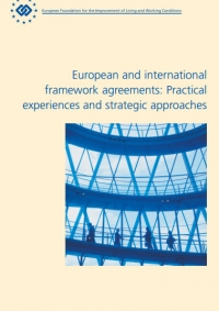 European and International Framework Agreements - Practical Experiences and Strategic Approaches